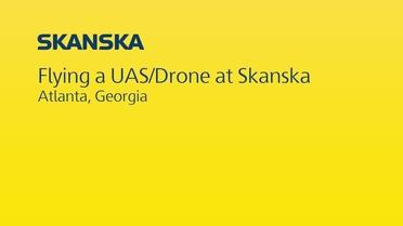 Unmanned Aerial Systems (UAS) | www usa skanska com