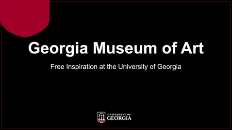 Thumbnail for entry Georgia Museum of Art