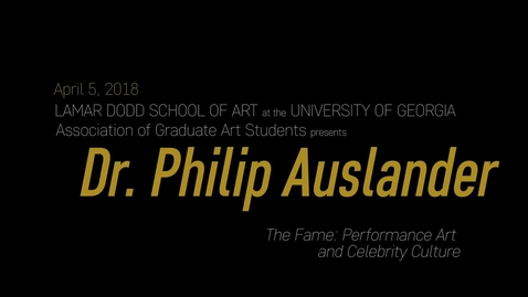 Thumbnail for entry AGAS Lecture: Philip Auslander