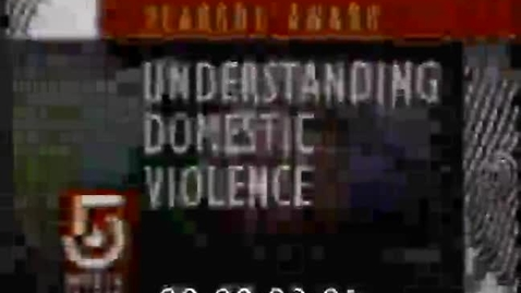 Thumbnail for entry Understanding Domestic Violence | 1 of 1 | 92014int