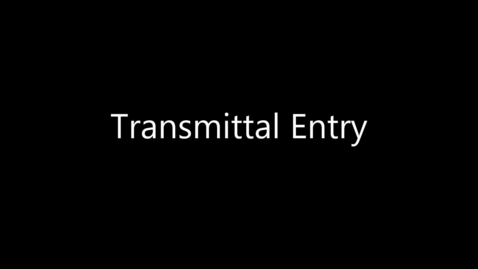 Thumbnail for entry Transmittal Entry