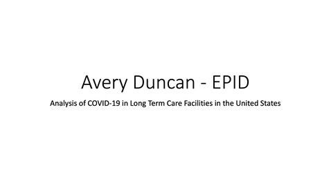 Thumbnail for entry Avery Duncan-EPID-COVID in LTC-Presentation.mp4