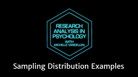 Thumbnail for entry Lightboard: Sampling Distribution Examples
