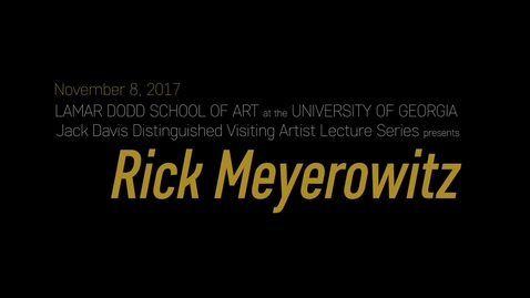 Thumbnail for entry Jack Davis Distinguished Visiting Artist Lecture: Rick Meyerowitz