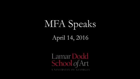 Thumbnail for entry Georgia Museum of Art: MFA Speaks 2016