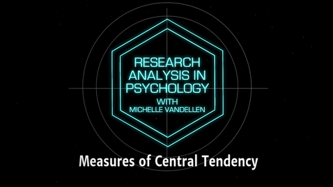 Thumbnail for entry Lightboard: Measures of Central Tendency