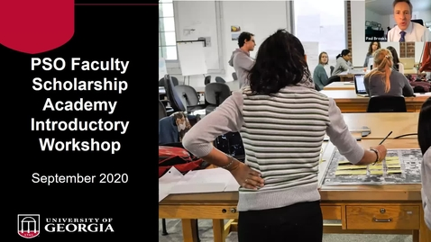 Thumbnail for entry PSO Faculty Scholarship Academy: Pre-Academy Workshop