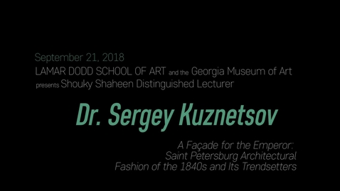 Thumbnail for entry Shouky Shaheen Distinguished Lecture: Sergey Kuznetsov
