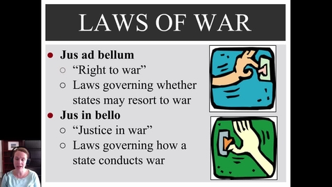 Thumbnail for entry The Laws of War: Jus Ad Bellum & Jus in Bello