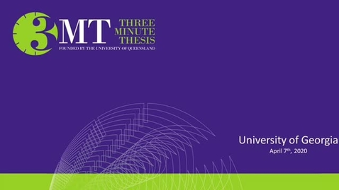 Thumbnail for entry 2020 Three Minute Thesis Competition