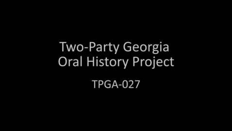 Thumbnail for entry Steve Anthony, Two-Party Georgia Oral History Project
