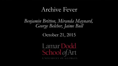 Thumbnail for entry Archive Fever: Oct 2015