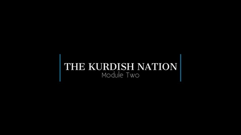Thumbnail for entry Global Issues_Module 2_The Kurdish Nation