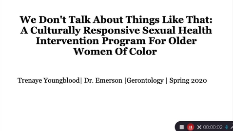 Thumbnail for entry Youngblood, Trenaye Older WOC Sexual Health Intervention