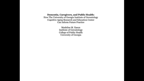 Thumbnail for entry EASON, MADELINE-GRNT-Dementia, Caregivers, & Public Health-Audio Recording