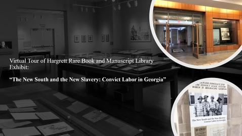 Thumbnail for entry Virtual Tour: The New South and the New Slavery