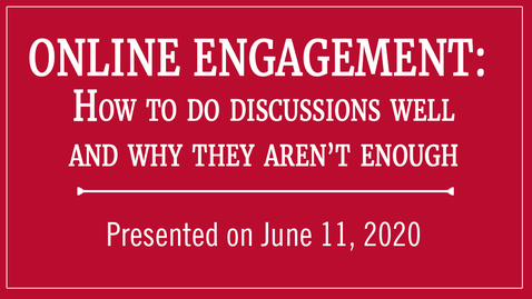Thumbnail for entry Online Engagement: How to do discussions well & why they aren't enough