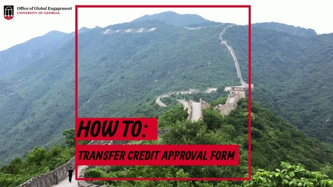 Thumbnail for entry Transfer Credit Approval Form Instructions