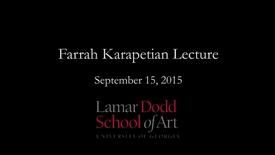 Thumbnail for entry Visiting Artist and Scholar Lecture Series: Farrah Karapetian