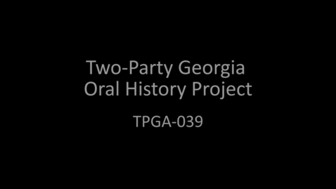 Thumbnail for entry Mack Mattingly, Two-Party Georgia Oral History Project