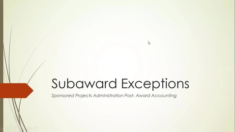 Thumbnail for entry Research: Subaward Exceptions