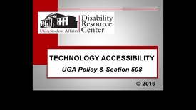 Thumbnail for entry Technology Accessibility; UGA Policy and Section 508
