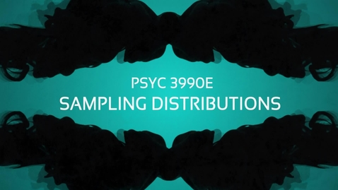 Thumbnail for entry Lecture: Sampling Distribution