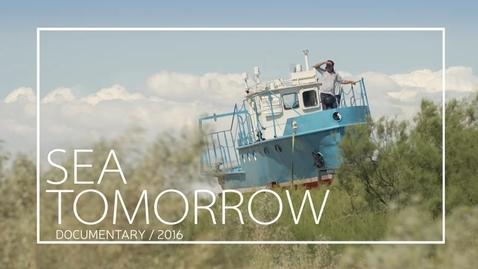 Thumbnail for entry Sea Tomorrow