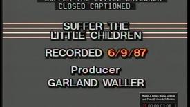 Thumbnail for entry Suffer the Little Children | 87080dct