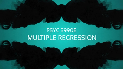 Thumbnail for entry Lecture: Multiple Regression