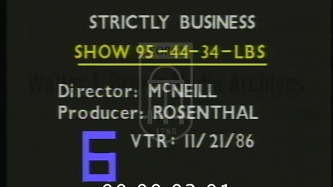 Thumbnail for entry Strictly Business. [1986-11-22] | 1 of 1 | 86007int