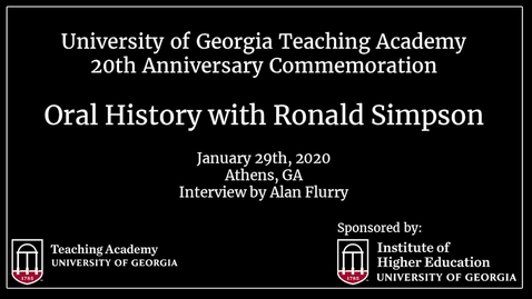 Thumbnail for entry UGA Teaching Academy - Ronald D. Simpson
