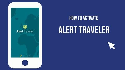 Thumbnail for entry AlertTraveler Activation
