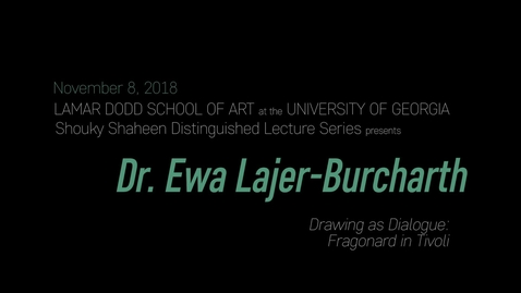 Thumbnail for entry Shouky Shaheen Distinguished Lecture: Ewa Lajer-Burcharth