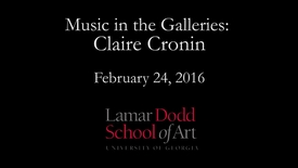 Thumbnail for entry Music in the Galleries: Claire Cronin