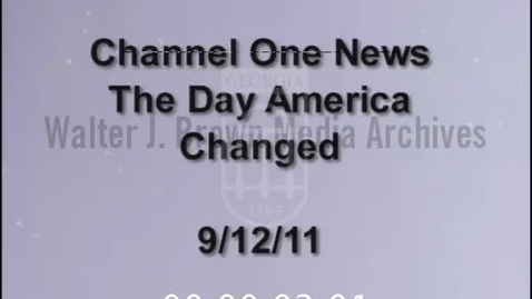 Thumbnail for entry Channel One News. [2011-09-12], The Day America Changed | 1 of 1 | 2011032cyt-arch-c1