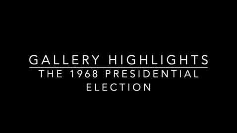 Thumbnail for entry Gallery Highlights - SOT 1968 Election