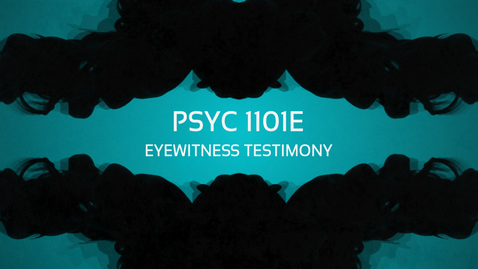 Thumbnail for entry Eyewitness Testimony