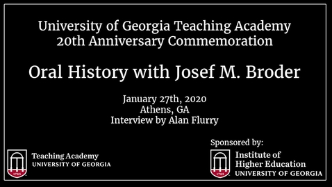Thumbnail for entry UGA Teaching Academy - Josef M. Broder