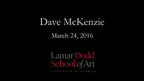 Thumbnail for entry Lecture: Dave McKenzie