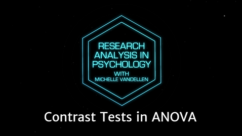 Thumbnail for entry Lightboard: Contrast Tests in ANOVA
