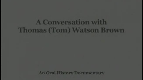 Thumbnail for entry Tom Watson Brown interviewed by Bill Shipp