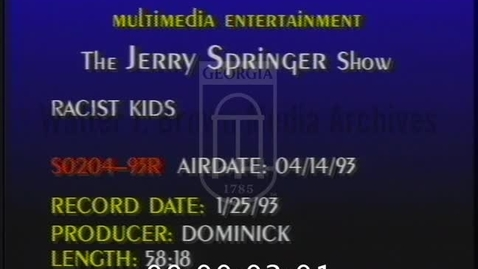 Thumbnail for entry Jerry Springer. [1993-04-14, Racist Kids] | 1 of 1 | 93094ent