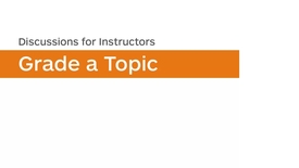 Thumbnail for entry Discussions - Grade a Discussion Topic