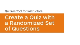 Thumbnail for entry Quizzes - Create a Quiz with a Randomized Set of Questions