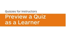 Thumbnail for entry Quizzes - Preview a Quiz