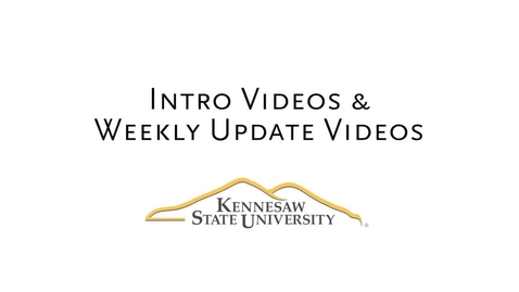 Thumbnail for entry Intro Videos and Weekly Update Videos