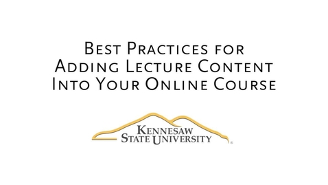 Thumbnail for entry Adding Lecture Content to Your Course