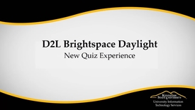 Thumbnail for entry Quizzes - D2L Brightspace Daylight - New Quiz Experience