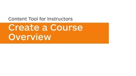 Thumbnail for entry Content - Create a Course Overview